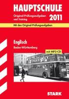 Abschluss-Prüfungsaufgaben Hauptschule Baden-Württemberg; Englisch mit MP3-CD 2012; Mit den Original-Prüfungsaufgaben Jahrgänge 2008-2011 und Training, herausnehmbarem Lösungsheft