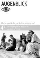 Bewegung im neuesten deutschen Film (AugenBlick)