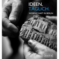 Ideen täglich. Wissenschaft in Berlin