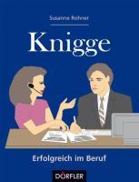 Rohner, S: Knigge - Erfolgreich im Beruf