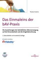 Das Einmaleins der bAV-Praxis - Fromme, Thomas