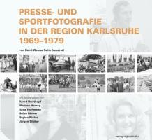Presse- und Sportfotografie in der Region Karlsruhe 1969-1979
