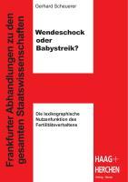 Wendeschock oder Babystreik?