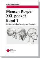 Mensch Körper XXL pocket Band 1: Einführung in Bau, Funktion und Krankheit
