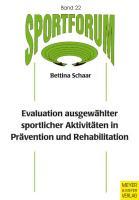 Evaluation ausgewählter sportlicher Aktivitäten in Prävention und Rehabilitation