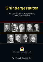Gründergestalten: Auf Spurensuche in Nymphenburg, Gern und Neuhausen