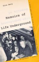 Memoirs of Life Underground: A Jewish woman from the village of Berne hiding in Amsterdam 1943-1945 (Frauen in der Wesermarsch)