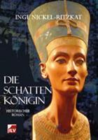 Die Schattenkönigin: historischer Roman