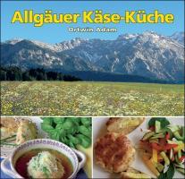 Allgäuer Käse-Küche