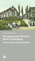Das Bayerische Viertel in Berlin-Schöneberg: Leben in einem Geschichtsbuch