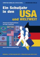 Ein Schuljahr in den USA und weltweit