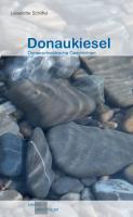 Donaukiesel - Donauschwäbische Geschichten