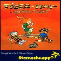 Tiger-Rap & Gummi-Twist: Freche Lieder zum Rappen und Rocken für heiße Socken