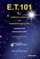 E.T. 101: Das kosmische Handbuch zur Planetaren (R)evolution