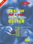 Best Of Pop & Rock for Classical Guitar Vol. 2: Inklusive TAB , Noten, Text und Harmonien: Die umfassende Sammlung mit starken Interpreten
