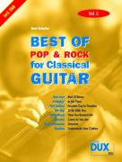 Best Of Pop & Rock for Classical Guitar Vol. 5: Inklusive TAB , Noten, Text und Harmonien: Die umfassende Sammlung mit starken Interpreten