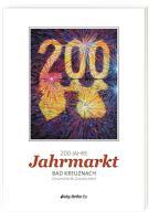 200 Jahre Jahrmarkt Bad Kreuznach: Geschichte & Geschichten