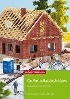 Die Muster-Baubeschreibung: Hausangebote richtig vergleichen - Mit interaktivem Formular auf CD-ROM