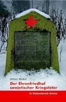Der Ehrenfriedhof sowjetischer Kriegstoter in Stukenbrock-Senne