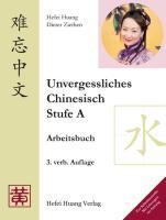 Unvergessliches Chinesisch, Stufe A. Arbeitsbuch