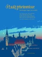 Stadtgeheimnisse: Nürnberger Sagen neu erzählt