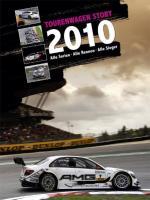 Tourenwagen Story 2010