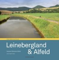 Leinebergland & Alfeld (Edition Stadt & Land Portraits)