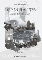 Olympia 1936: Danach kam alles anders ...