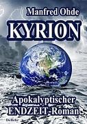 Kyrion - Apokalyptischer Endzeit - Roman