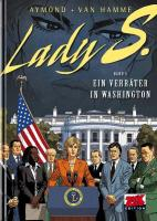 Lady S 05. Ein Verräter in Washington
