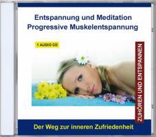 Entspannung und Meditation - Progressive Muskelentspannung