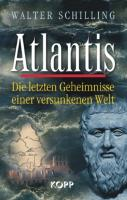 Atlantis: Die letzten Geheimnisse einer versunkenen Welt