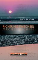 Richtungswechsel Alice N. York Author