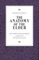 The Anatomy of the Elder