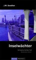 Inselwächter: Bodenseekrimi - Schielins fünfter Fall
