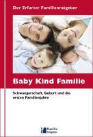 """Der Erfurter Familienratgeber """"Baby Kind Familie"""""""