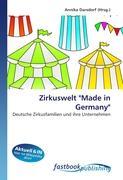 "Zirkuswelt ""Made in Germany"""