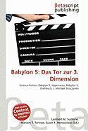 Babylon 5: Das Tor Zur 3. Dimension