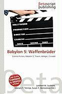 Babylon 5: Waffenbruder