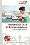 Albert Erdmann Karl Gerhard Von Levetzow