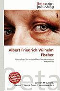 Albert Friedrich Wilhelm Fischer