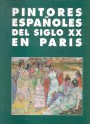 PINTORES ESPAÑOLES S. XX EN PARIS