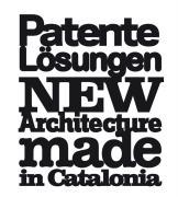Patente Lösungen: Neue Architektur aus Katalonien (German Edition)