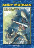 Andy Morgan - Die Rebellen von Coronado