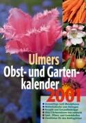 Kalender, Ulmers Obstkalender und Gartenkalender