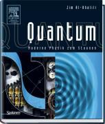 Quantum: Moderne Physik Zum Staunen