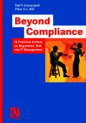 Beyond Compliance: 10 Practical Actions on Regulation, Risk and IT Management