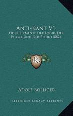 Anti-Kant V1 - Adolf Bolliger