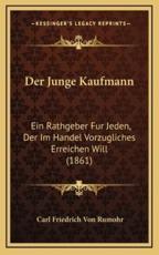 Der Junge Kaufmann - Carl Friedrich Von Rumohr