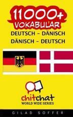 11000+ Deutsch - Dänisch Dänisch - Deutsch Vokabular Gilad Soffer Author